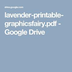 lavender-printable-graphicsfairy.pdf - Google Drive