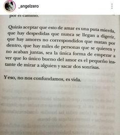 Vi esto y me gustó. The Words, More Than Words, Some Quotes, New Quotes, Inspirational Quotes, My Heart Hurts, Pretty Quotes, Spanish Quotes, Word Porn