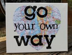"""Awesome gift for a Graduate!  Perfect for a dorm room! Personalize yours with your location! 8x10  """"Go your own way""""   Fleetwood Mac canvas with map by Houseof3"""