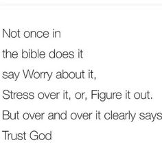 Trust God; don't worry