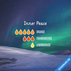 Inner Peace Essential Oils Diffuser Blend ••• Buy dōTERRA essential oils online at www.mydoterra.com/suzysholar, or contact me suzy.sholar@gmail.com for more info.