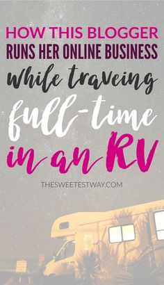 THIS IS THE DREAM! Working from anywhere and traveling full-time in an RV with the love of my life--that's what I want!!