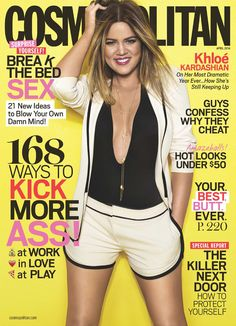 Khloé Kardashian is downright fabulous on the April cover of Cosmopolitan magazine!... Love her
