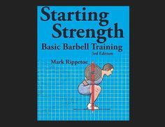 Starting Strength: Basic Barbell Training, edition [Mark Rippetoe, Jason Kelly] on . *FREE* shipping on qualifying offers. Starting Strength has been called the best and most useful of fitness books. The second edition Got Books, Books To Read, Get Down On It, Powerlifting, Weightlifting Women, Olympic Weightlifting, Book Photography, Free Reading, Strength Training