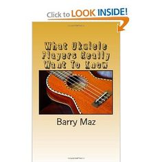 What Ukulele Players Really Want to Know [Paperback]