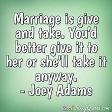 Marriage Quotes - Cool Funny Quotes