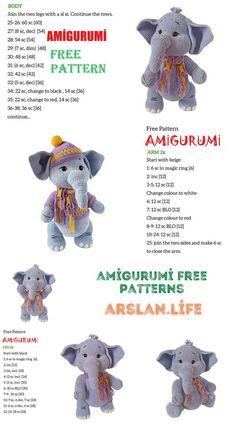 Amigurumi Little Cute Elephant Free Crochet Pattern - Arslan.life Cute Elephant, Free Crochet, Dinosaur Stuffed Animal, Crochet Patterns, Teddy Bear, Life, Animals, Toys, Amigurumi