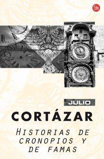 Historias de cronopios y de famas  Julio Cortázar