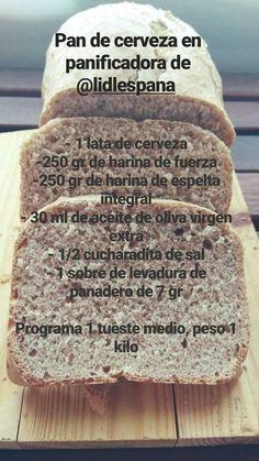 Pan de cerveza en panificadora (In my little kitchen) Tostadas, Empanadas, Bread Machine Recipes, Pan Bread, Healthy, Food, Beer Bread, Lolly Cake, Deserts