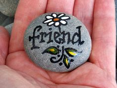 Hey, I found this really awesome Etsy listing at http://www.etsy.com/listing/128850220/friend-painted-rock-sandi-pike-foundas