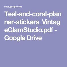Teal-and-coral-planner-stickers_VintageGlamStudio.pdf - Google Drive