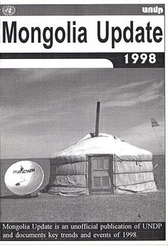 Mongolia Update 1998 Austerity, United Nations, Mongolia, 1990s