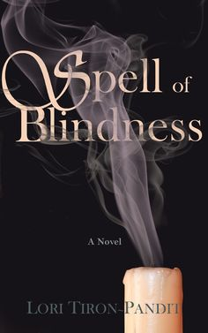 Spell of Blindness cover First Novel, Spelling, Blinds, Novels, Writing, Reading, Books, Movie Posters, Libros