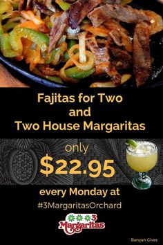 Yes Amigos, Fajitas for Two and Two House Margaritas for only $22.95 every Monday at #3MargaritasOrchard! Happy Monday everyone! | 3 Margaritas - Orchard Mall, Westminster - Google+ Fajitas, Westminster, Happy Monday, Mall, Beef, Restaurant, Google, House, Food