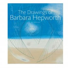 The Drawings Of Barbara Hepworth Book: Identifying the art and artists and the landscapes and seascapes that informed Barbara Hepworth's drawings, Alan Wilkinson provides an in-depth analysis of a remarkable body of work. Starting with the few surviving sculptural life studies of the 1920s, the author guides the reader through the five decades of Hepworth's drawing career.