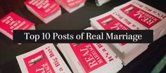 The Top 10 Posts and Sermons from the Real Marriage series