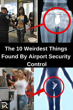 The 10 Weirdest Things Found By Airport Security Control Dating Advice, Relationship Advice, Airport Security, The 10, Happy Marriage, Married Life, Healthy Relationships, Weird, Dating Tips