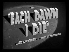 Movie Title Screen - Each Dawn I Die