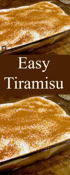 Easy Tiramisu A fabulous recipe, great tasting and sure to please! Always popular for holidays and parties!