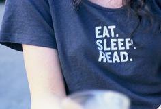 eat.sleep.read.