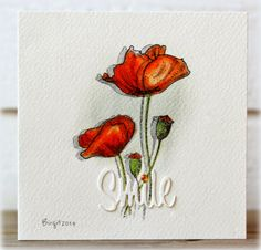 "Rapport från ett skrivbord. Birgit's entry for the Less Is More 167 challenge - to make a one layer card with shadow stamping. She used the poppy from the Penny Black ""Blooming Garden"" set with a word from the ""Hooray"" die set."