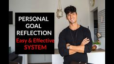 Personal Goal Reflection System (easy & effective!)