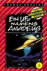 "Thomas Brezina Die Knickerbocker Bande ""Ein Ufo namens Amadeus"""