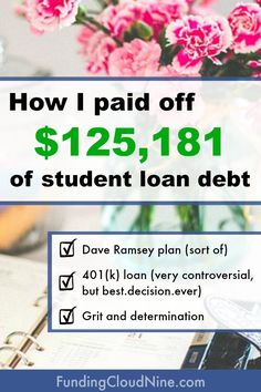 Here's the story of how I paid off $125,181 of student loan debt by following some of Dave Ramsey's principles and taking out a 401(k) loan (and then paying that back too of course).