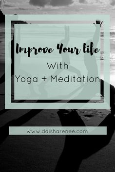 So one of mygoals for 2017is topractice yoga consistentlyand here's why I think you should too! Through the practice of yoga, you'll improve your abilities to concentrate and to relax—the two most essential necessities for a meditation practice.way t