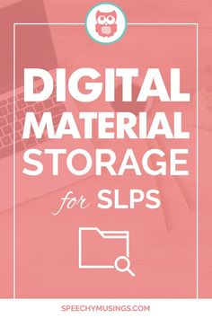 Speech therapy ideas for storing digital materials on your computer including TpT downloads. Tons of different organization systems are shown! From Speechy Musings.