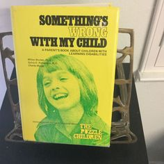 SOMETHING'S WRONG WITH MY CHILD, PARENT BOOK ABOUT LEARNING DISABILITIES #Educationinformation