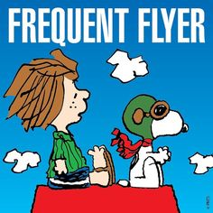 Frequent flyers... Snoopy and Peppermint Patty