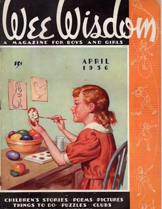 1936 Wee Wisdom April - Easter issue; Holland Paperdoll Magazines For Kids, Vintage Magazines, Puzzle Club, Story Poems, April Easter, Easter Books, Easter Wishes, Jack And Jill, Vintage Children