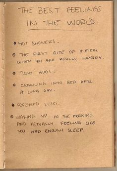 Definatley the best feelings ever...especially the last one