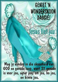 Lekker Dag, Afrikaanse Quotes, Goeie More, Good Morning Wishes, Queen Quotes, Diy Photo, Bible Scriptures, Verses, Wisdom