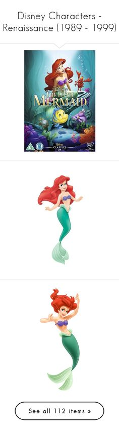 """""""Disney Characters - Renaissance (1989 - 1999)"""" by rubytyra ❤ liked on Polyvore featuring disney, words, filler, quotes, text, headline, phrase, saying, ariel and the little mermaid"""