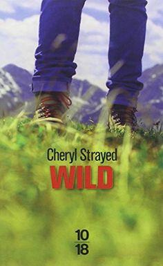 Wild de Cheryl STRAYED https://www.amazon.fr/dp/2264062207/ref=cm_sw_r_pi_dp_x_CPfKybNTYSR4Z
