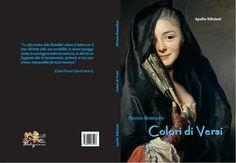 Colori di versi di Silvana Rossellini » Il Blog di Eleonora Marsella
