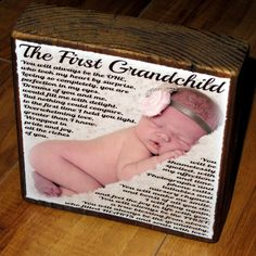 First Grandchild Poem for grandparents- PERSONALIZED Larger Photo Poem Blocks instead of a card for Mother's Day Babies First Christmas, 1st Christmas, My Baby Girl, Our Baby, Grandparent Gifts, Grandparents Day, Grandchildren, Grandkids, Baby Crafts