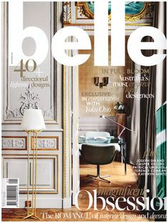How to get your interior project featured in magazines like Belle and Real Living - The Interiors Addict Belle Magazine, Magazine Design, Joseph Dirand, Terence Conran, Wallpaper Magazine, Living Magazine, Lighting Design, Interior Design, Design Interiors