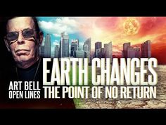 Art Bell Radio - Earth Changes Open Lines ☎️ - YouTube