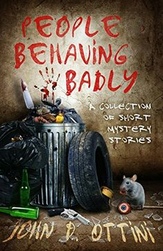 59e1aa00 eBook deals on People Behaving Badly by John D. Ottini, free and discounted  eBook deals for People Behaving Badly and other great books.