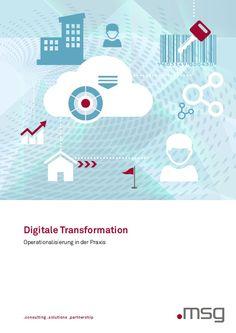 Operationalisierung in der Praxis http://digital.msg-systems.com/de/document/view/54824243/digitale-transformation