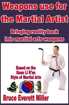 http://qtvh.com/yourls/cl - Weapons use for the Martial Artist by Bruce Everett Miller.