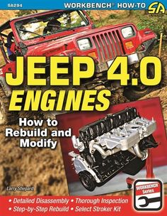 Jeep 4.0 242 Engine How to Rebuild Modify Wrangler Comanche Cherokee Wagoneer