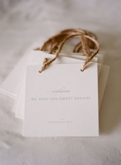 'welcome. we wish you sweet dreams.' such a cute idea for the guests hotel rooms.