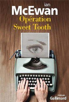 Opération Sweet Tooth de Ian McEwan