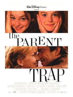 The Parent Trap♥ UGH this movie puts me in a good mood no matter WHAT the circumstances, i swear. And yes, this version with Lindsay Lohan is the one i grew up with. I was convinced she really had a British twin. Kid logic. I could watch this movie when i'm 65 and it still wouldn't bore me (: