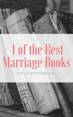 4 of the BEST marriage books - love this website. Tons of helpful information! Marriage And Family, Marriage Life, Happy Marriage, Love And Marriage, Marriage Help, Healthy Marriage, Funny Marriage Advice, Relationship Advice, Happy Relationships