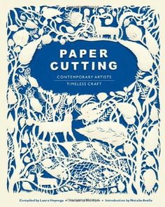 Paper Cutting by Laura Heyenga, http://www.amazon.co.uk/gp/product/0811874524/ref=cm_sw_r_pi_alp_junJrb01DF7K3